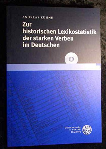 Zur historischen Lexikostatistik der starken Verben im Deutschen