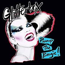 Glitterbox-Pump the Boogie!