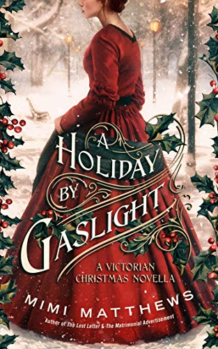 A Holiday By Gaslight: A Victorian Christmas Novella (English Edition) por Mimi Matthews