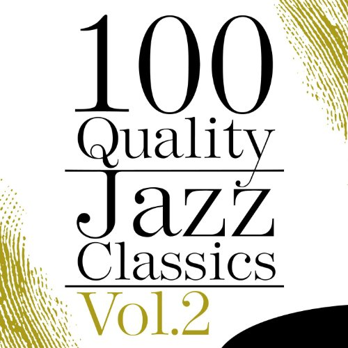 100 Quality Jazz Classics, Vol. 2