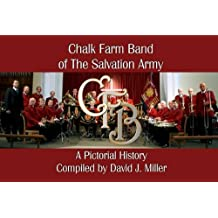 Chalk Farm Band of the Salvation Army: A Pictorial History