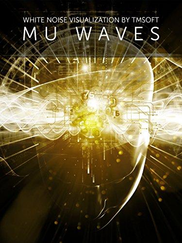 Mu Waves