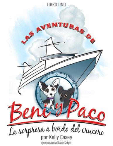 Las Aventuras De Beni y Paco (La Sopresa Abordo del Crucero nº 1)