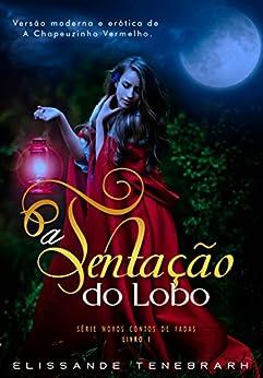 A Tentação do Lobo (Portuguese Edition)