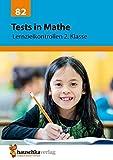 Tests in Mathe - Lernzielkontrollen 2. Klasse (Lernzielkontrollen, Klassenarbeiten und Proben, Band 82)