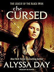 The Cursed (League of the Black Swans) by Alyssa Day (2013-07-08)