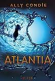 Atlantia: Roman von Ally Condie