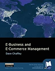 E-business and E-commerce Management: Strategy, Management and Applications by Dave Chaffey (2001-08-03)
