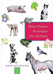 Bach Flower Remedies For Animals by Stefan Ball (1999-06-15)