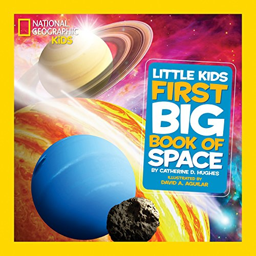 First Big Book of Space (National Geographic Little Kids (Hardcover))