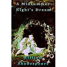 A Midsummer Night's Dream [Illustrated] (English Edition)