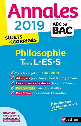 Annales ABC du BAC 2019 - Philosophie - Term L-ES-S