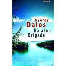 Balaton-Brigade. (Rotbuch)