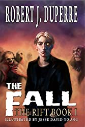 The Fall (The Rift Series Book 1) (English Edition)