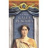Galla Placidia: Roms letzte Kaiserin (Hardcover-Ausgabe)