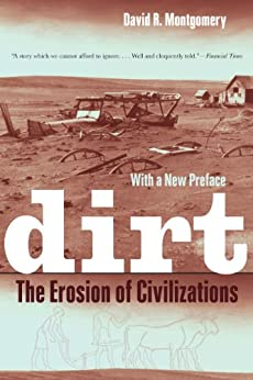 Dirt: The Erosion of Civilizations par [Montgomery, David R.]