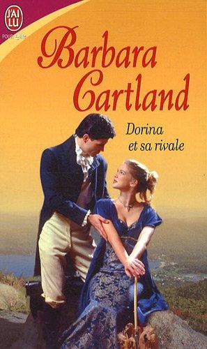 Dorina et sa rivale par Barbara Cartland