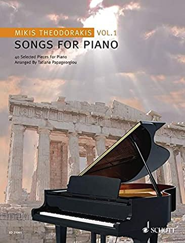 Songs For Piano: 40 Selected Pieces For Piano. Arranged By Tatiana Papageorgiou. Vol. 1. Klavier solo.