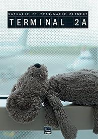 Terminal 2A par Clément