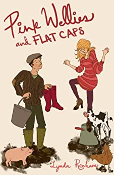 Pink Wellies and Flat Caps (Comedy Romance) by [Renham, Lynda]