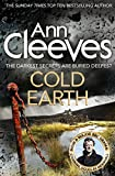 Cold Earth (Shetland Book 7) by Ann Cleeves