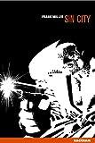 Sin City : Sin City. 1 | Miller, Frank (1957-....). Auteur