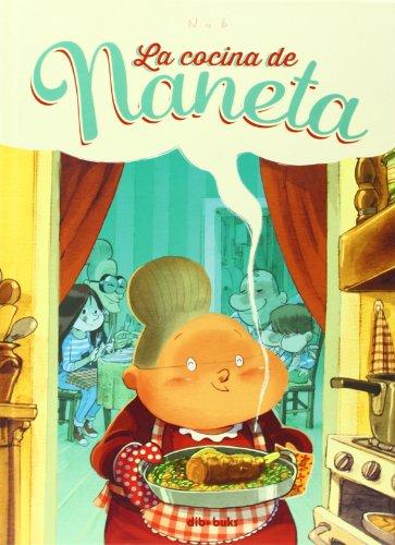La cocina de Naneta (Infantil) por Bruno Chevrier