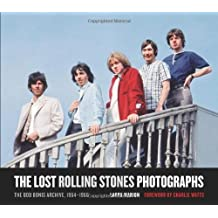 The Lost Rolling Stones Photographs: The Bob Bonis Archive, 1964-1966 by Charlie Watts (Foreword), Larry Marion (1-Dec-2010) Hardcover