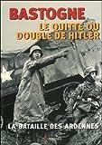 Bastogne, le quitte ou double de Hitler