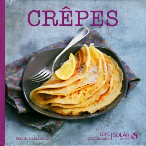 Crêpes by Martine Lizambard (2013-01-03)
