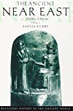 [( The Ancient Near East: c.3000-330 BC )] [by: Amelie Kuhrt] [Jun-1997]
