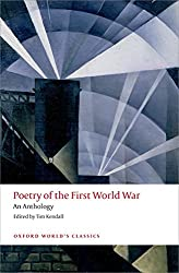 Poetry of the First World War: An Anthology (Oxford World's Classics (Paperback))