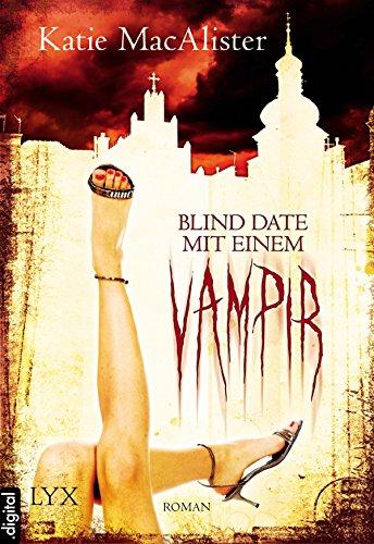 Buchseite und Rezensionen zu 'Blind Date mit einem Vampir (Dark Ones 1)' von Katie MacAlister
