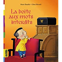 BOITE AUX MOTS INTERDITS (LA) - ED 2013