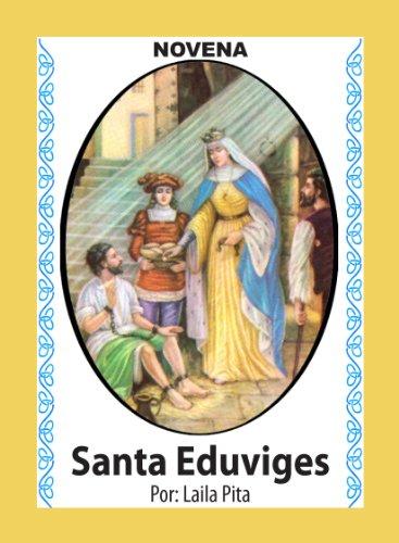 Novena De Santa Eduviges Para Liberarse de los Celos y Emociones Destructivas y para Unir a la Pareja (Corazón Renovado nº 46)