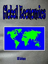 Global Economics (English Edition)