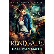 Renegade (The Empowered Series Book 0) (English Edition)