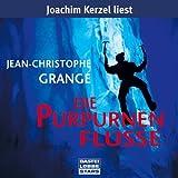 Die purpurnen Flüsse: gekürzte Romanfassung von Grangé. Jean-Christophe (2006) Audio CD