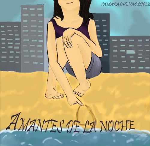 Amantes de la noche por Tamara Cuevas