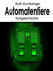 Automatentiere: Kurzgeschichte
