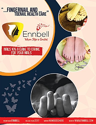 Nails 101: The Complete Guide to Healthy Nail Care (English Edition) (Kit Grooming Trim)