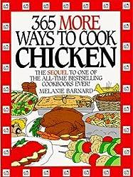 365 More Ways to Cook Chicken (365 ways)
