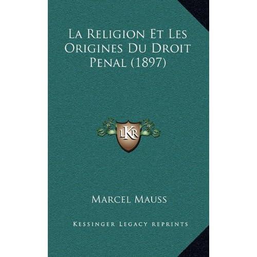 La Religion Et Les Origines Du Droit Penal (1897)