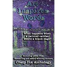 Art Inspires Words: Book One