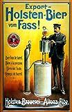 Blechschild Nostalgieschild Holsten Bier vom Fass Hamburg Schild Brauerei Reklame