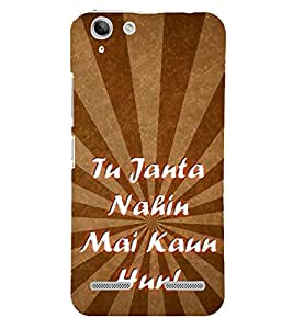 Tu Jaanta Nahin 3D Hard Polycarbonate Designer Back Case Cover for Lenovo Vibe K5 Plus :: Lenovo Vibe K5 Plus A6020a46 :: Lenovo Vibe K5 Plus Lemon 3