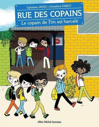 Rue des copains (7) : Le copain de Tim est harcelé