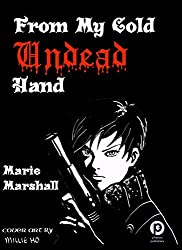 From My Cold Undead Hand ((Where the Vampires are) Book 1) (English Edition)