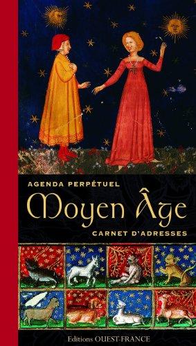Agenda Perpetuel Moyen-Age Carnet d'Adresses par Gautier/Marc-Edouard