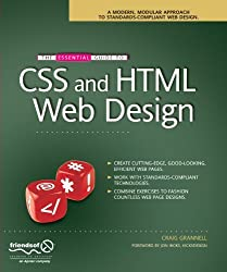 The Essential Guide to CSS and HTML Web Design (Essentials) by Craig Grannell (2007-11-10)